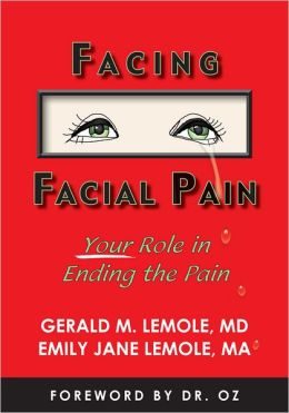 Facing Facial Pain: Your Role in Ending the Pain