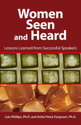 Women Seen and Heard: Lessons Learned from Successful Speakers