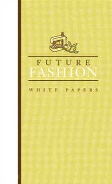 Future Fashion White Papers