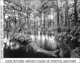 Cyde Butcher - Nature's Places of Spiritual Sanctuary