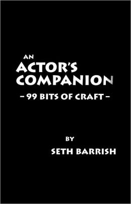 Actor's Companion: 99 Bits of Craft