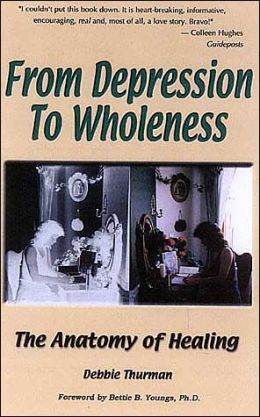 From Depression to Wholeness: The Anatomy of Healing