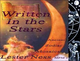 Written In the Stars: Ancient Zodiac Mosaics (Marco Polo Monographs Series #1)