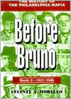 Before Bruno: The History of the Philadelphia Mafia, 1931-1946