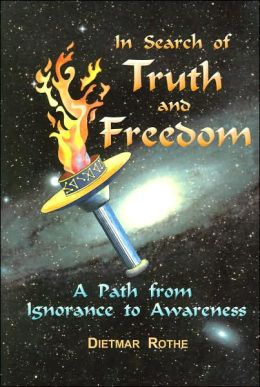 In Search of Truth and Freedom: A Path from Ignorance to Awareness