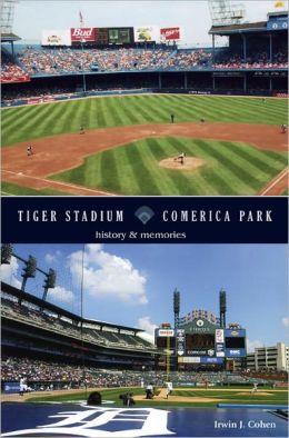 Tiger Stadium Comerica Park