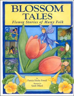 Blossom Tales: Flower Stories of Many Folk
