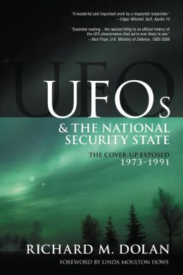 UFOs and the National Security State, Volume 2: The Cover-Up Exposed, 1973-1991