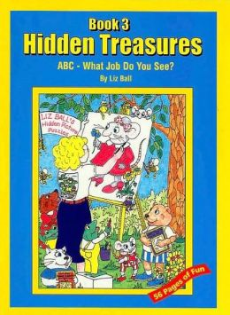 Hidden Treasures Book 3: ABC What Job do you See?