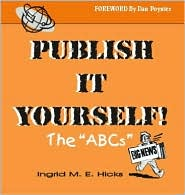 Publish It Yourself! the ABCs