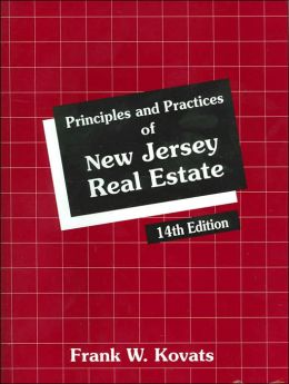 Principles and Practices of New Jersey Real Estate