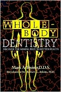 Whole Body Dentistry: Discover the Missing Piece to Better Health