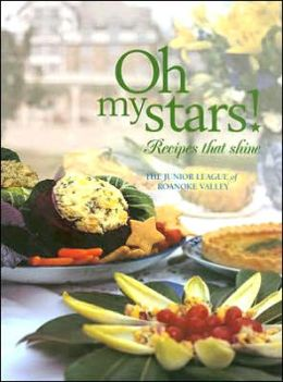 Oh My Stars!: Recipes That Shine