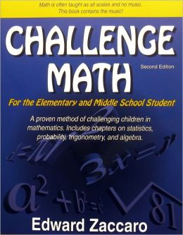 Challenge Math: For the Elementary and Middle School