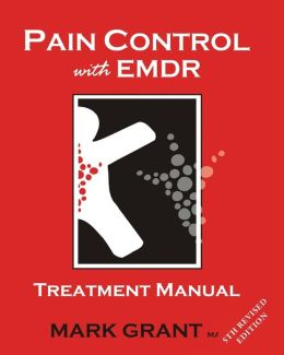 Pain Control with EMDR: Treatment Manual