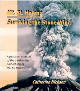 Mt. St. Helens: Surviving the Stone Wind