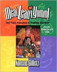 Meal*Lean*Iumm!: 800 Fast, Fabulous and Healthy Recipes for the Kosher (or Not) Cook