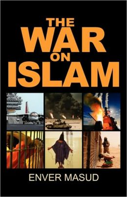 The War On Islam