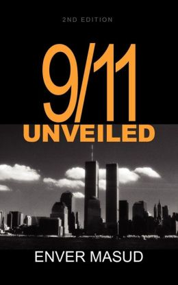 9/11 Unveiled 2nd Ed