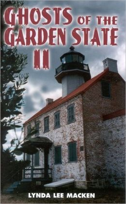 Ghosts of the Garden State II: More Haunted Places in New Jersey