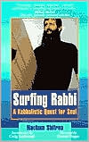 Surfing Rabbi: A Kabbalistic Quest for Soul