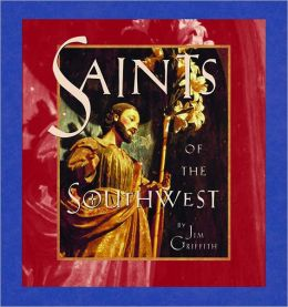 Saints of the Southwest