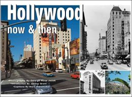 Hollywood: Views of the Past and Present