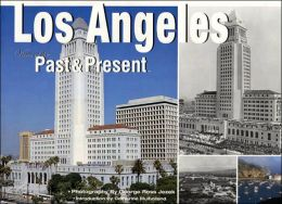 Los Angeles: Views of the Past and Present
