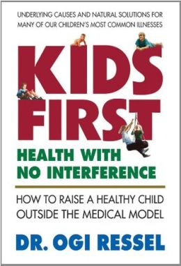 Kids First: Health with No Interference Ogi Ressel