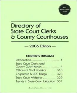 Directory of State Court Clerks and County Courthouses, 2006