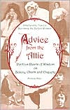 Advice from the Attic: Perilous Pearls of Wisdom on Beauty, Charm and Etiquette