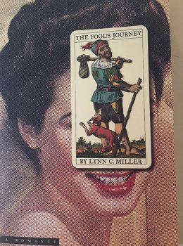 The Fool's Journey: A Romance