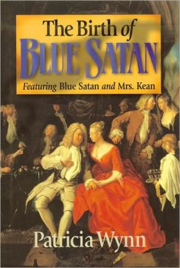 The Birth of Blue Satan: Featuring Blue Satan and Mrs. Kean