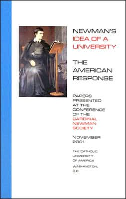 Newman's Idea Of A University: The American Response