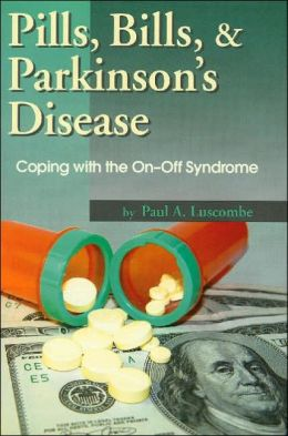 Pills, Bills and Parkinson's Disease: Coping with the On and Off Syndrome
