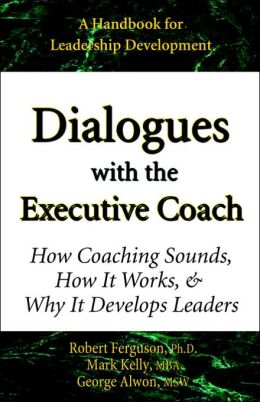 Dialogues With The Executive Coach