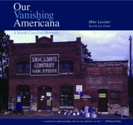 Our Vanishing Americana: A North Carolina Portrait