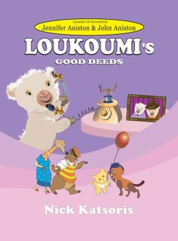 Loukoumi's Good Deeds (Book & CD Narrated by Jennifer Aniston and John Aniston)