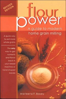Flour Power: A Guide to Modern Home Grain Milling