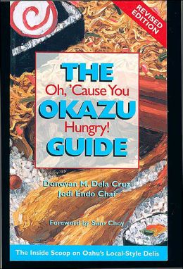 The Okazu Guide: Oh, 'Cause You Hungry!
