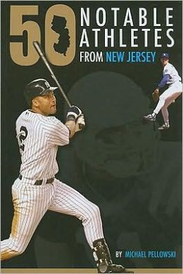 50 Notable New Jersey Athletes