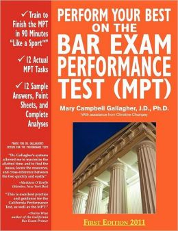 Perform Your Best On The Bar Exam Performance Test (Mpt)
