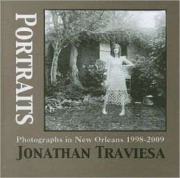 Portraits: Photographs in New Orleans, 1998-2009