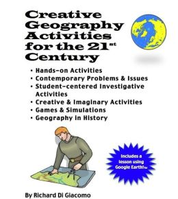 Creative Geography Activities for the 21st Century