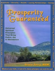 Prosperity Guaranteed: Universal Spiritual Principles That Bring Peace, Joy and Abundance