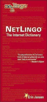 Netlingo the Internet Dictionary