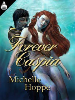 Forever Caspia