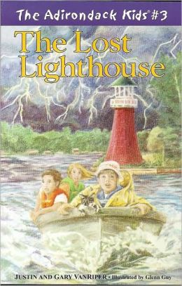 Lost Lighthouse (Adirondack Kids Series, Volume 3)