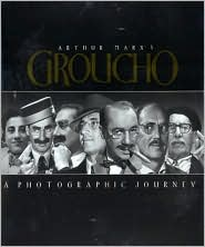 Arthur Marxs Groucho: A Photographic Journey