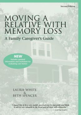 Moving a Relative with Memory Loss: A Family Caregiver's Guide